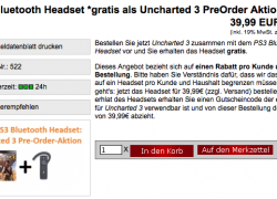 PS3: Uncharted 3 Pre-Order inkl. gratis PS3 Bluetooth Headset für 59,99€
